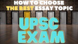 UPSC Exam best essay topic