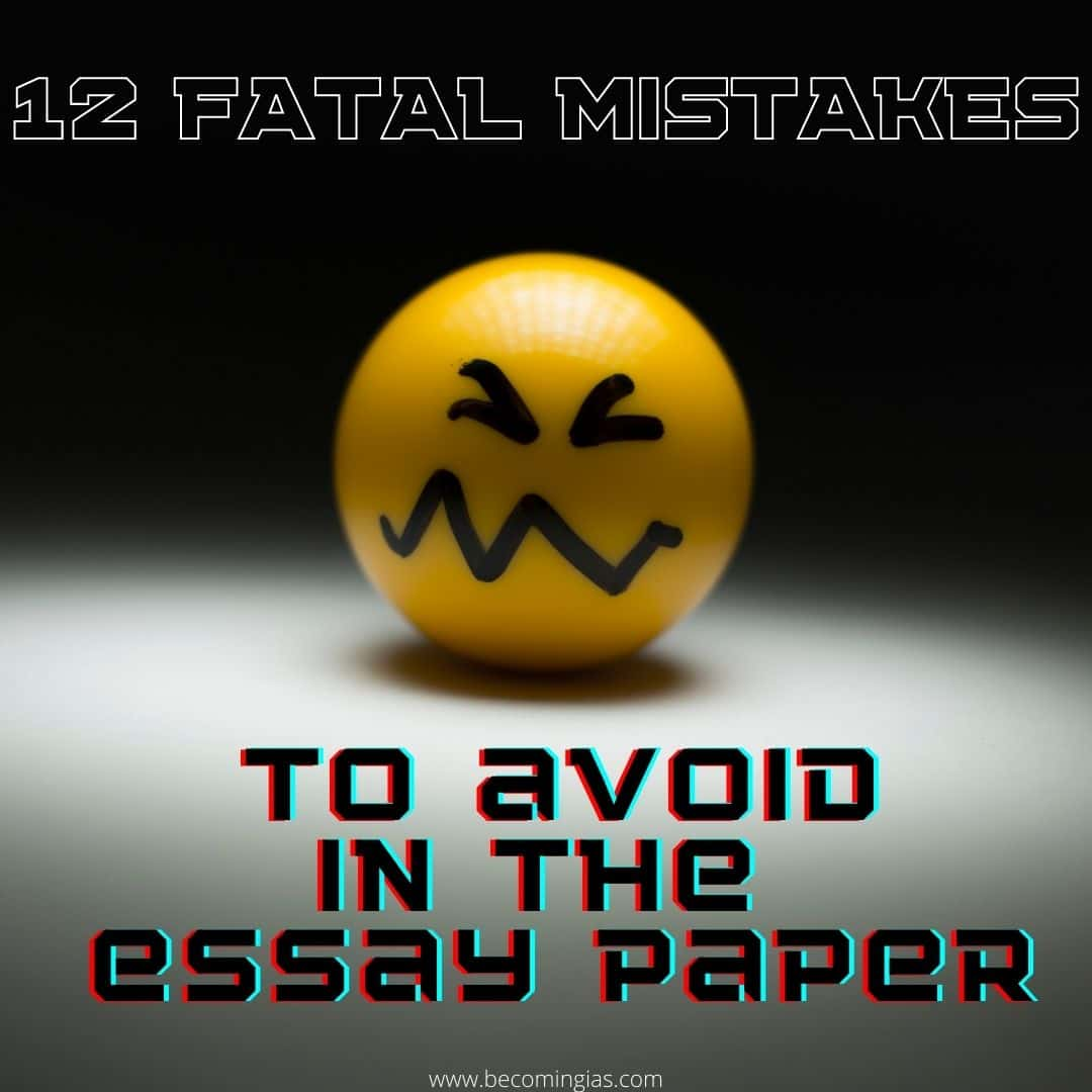 UPSC Mains: 12 Common mistakes to avoid in the Essay paper