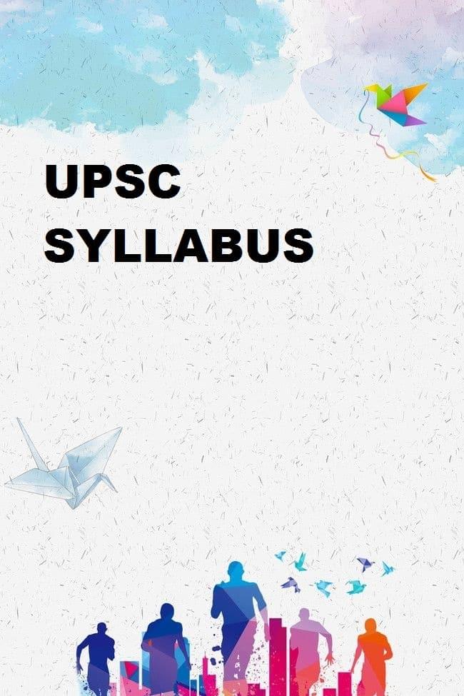 UPSC Syllabus verbatim