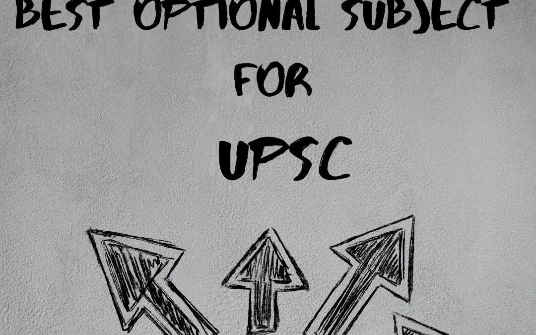 The BEST optional subject for UPSC CSE